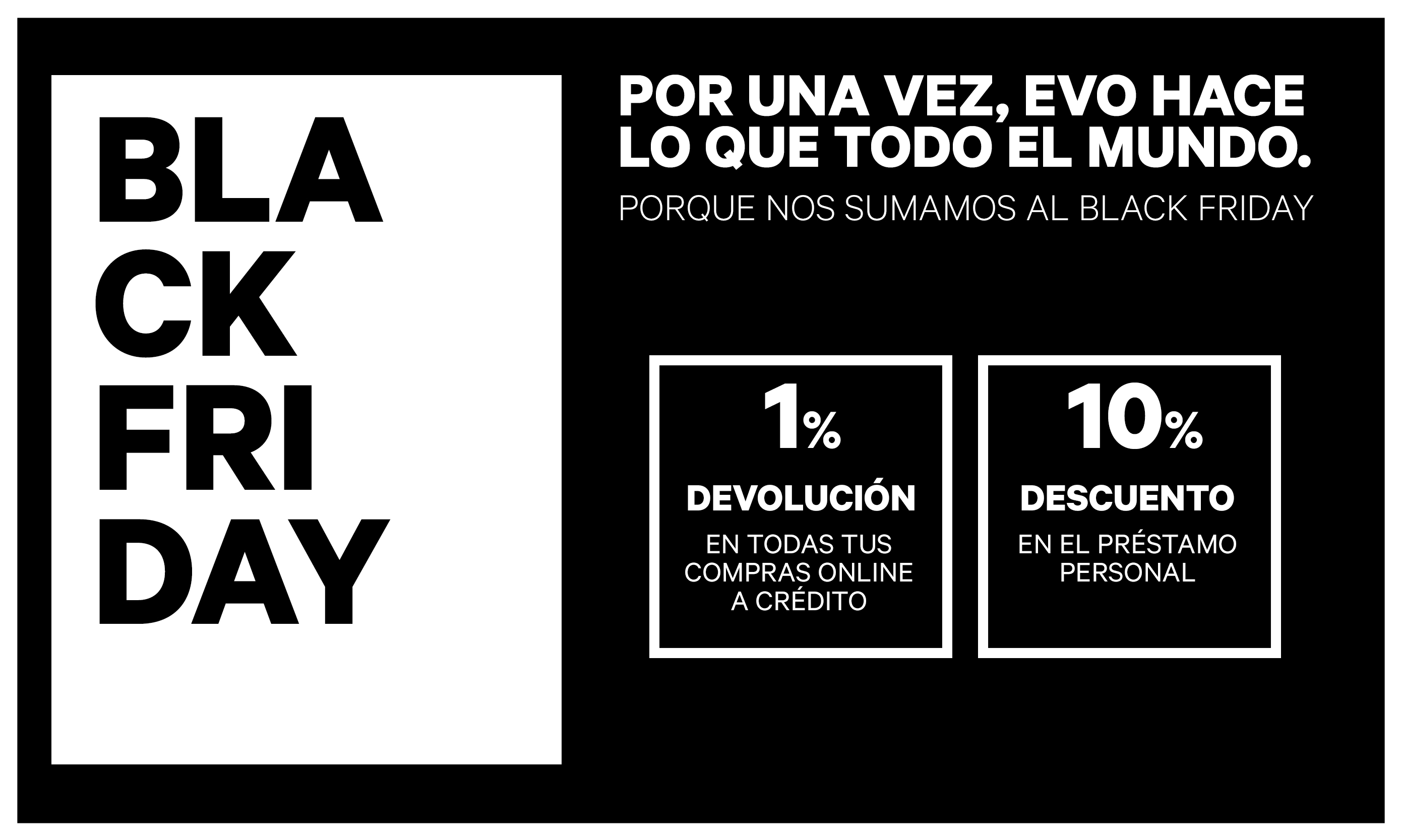 EVO se suma al Black Friday