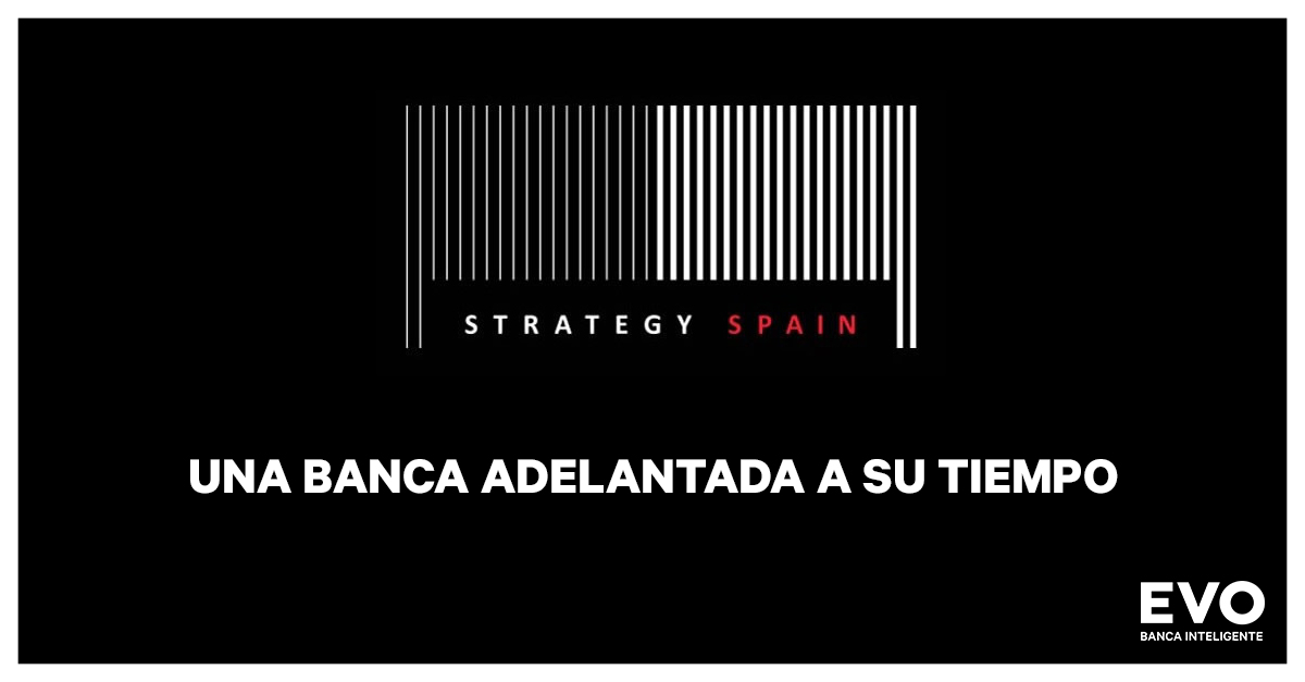 EVO BANCO en Strategy Spain
